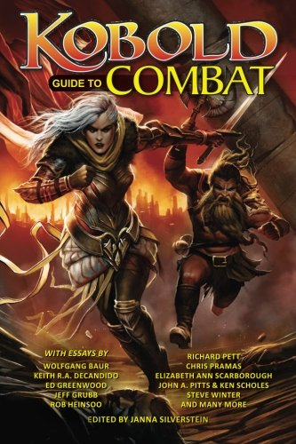 Kobold Guide to Combat: Volume 5 (Kobold Guides)