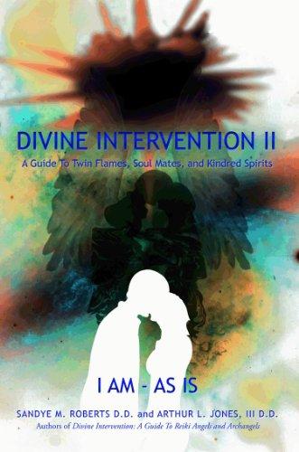 L'Intervention divine II : Un Guide aux Flammes Jumelles, les Camarades d'Ame, et les Ames-Soeurs (Edition spéciale – Le français) par Arthur L. Jones III