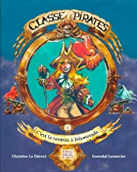 Classe Pirates : Rentrée à Islamorada par Christine Le Dérout