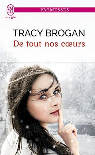 De tout nos coeurs (J'ai lu promesses t. 11504) par Tracy Brogan