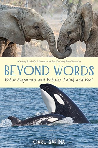 Beyond Words: What Elephants and Whales Think and Feel (English Edition)