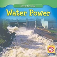 Water Power (Energy for Today)