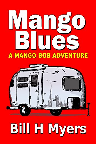 Mango Blues: A Mango Bob Adventure (English Edition)