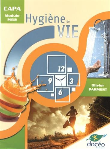 Capa module MG2 hygiene de vie par Olivier Parment