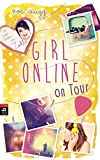 Girl Online on Tour (Die Girl Online-Reihe, Band 2)