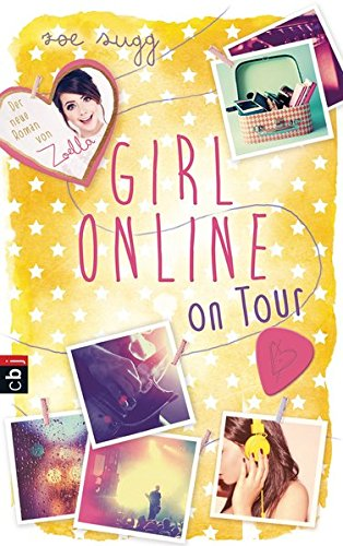 Girl Online on Tour (Die Girl Online-Reihe, Band 2)