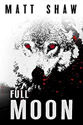 Full Moon: a psychological horror novel