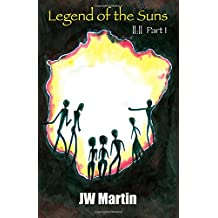 ||:|| Part I: Legend of the Suns: Volume 1 (||:||)