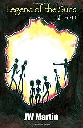   :   Part I: Legend of the Suns: Volume 1 (  :  )