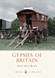 Gypsies of Britain (Shire Library 738)