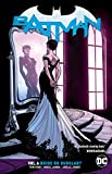 Batman Vol. 6 Bride or Burglar