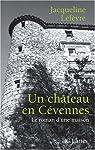 Un château en Cévennes par Lefèvre
