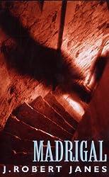 Madrigal (A St. Cyr & Kohler mystery) by J. Robert Janes (2000-09-14)