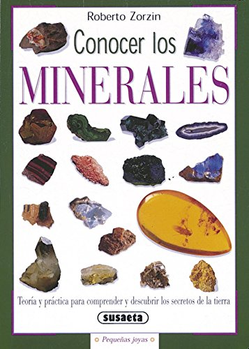 Conocer los minerales (Pequeñas Joyas) por Susaeta Ediciones S A