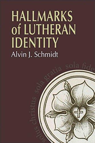 hallmarks-of-lutheran-identity