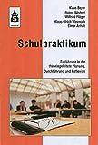 Schulpraktikum: Einführung in die theoriegeleitete Planung, Durchführung und Reflexion