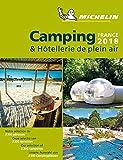 Michelin Camping France 2018 (Guías Temáticas, Band 1)