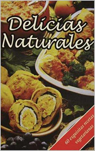 Delicias Naturales (Spanish Edition)