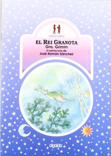 El rei granota (Infantil - Juvenil - Colección Contes Clássics - Edició En Rústica)