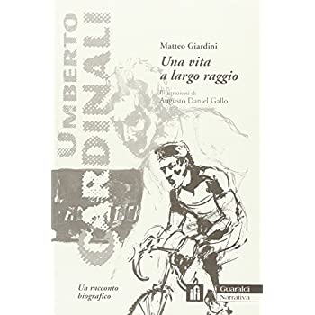Una Vita A Largo Raggio. Umberto Cardinali, Un Racconto Biografico