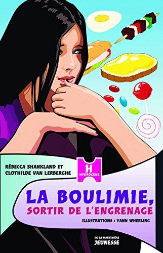 La boulimie, sortir de l'engrenage