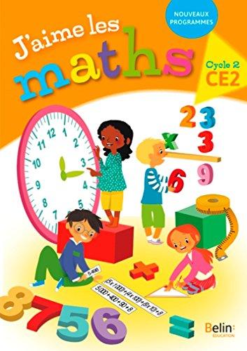 Maths CE2 Cycle 3 J'aime les maths : Fichier élève par