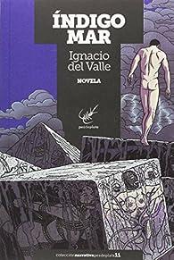 Índigo mar par Ignacio del Valle