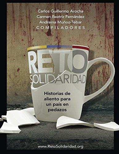 Reto Solidaridad: Historias de aliento apra un país en pedazos por Reto Solidaridad