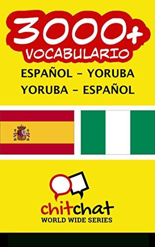 3000+ Español - Yoruba Yoruba - Español vocabulario
