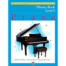 Alfred's Basic Piano Course Theory, Bk 5 (Alfred's Basic Piano Library)