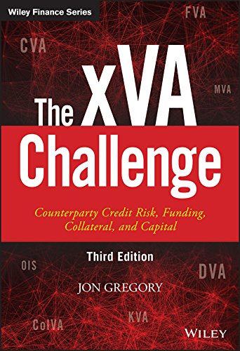The xVA Challenge: Counterparty Credit Risk, Funding, Collateral and Capital (The Wiley Finance Series) por Jon, Ph.D. Gregory