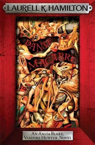 Danse Macabre (Anita Blake Vampire Hunter 13) by Laurell K. Hamilton (2010-04-01) par Laurell K. Hamilton