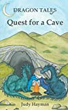 Quest for a Cave: Volume 1 (Dragon Tales)