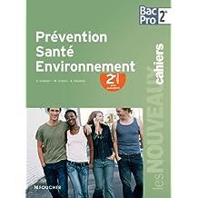 Prévention santé environnement Sde Bac Pro