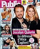 PUBLIC [No 332] du 20/11/2009 - IL EST MORT A 30 ANS / JOCELYN QUIVRIN - LA DETRESSE DE ALICE TAGLIONI - MISS FRANCE 2010 - ANGELINA JOLIE ADOPTE SANS BRAD - SECRET STORY / KEVIN ET VANESSA - LAURENT KERUSORE EN GARDE A VUE - BRITNEY SPEARS - SON MEC EST VRAIMENT TOP