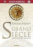 Grand Siècle 2 - L'Envol du Soleil (ICARES) - Format Kindle - 9782354086411 - 8,99 €