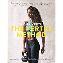 The Vertue Method: A stronger, fitter, healthier you – in 28 days (English Edition)