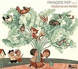 Histoires en herbe   Diep, Françoise