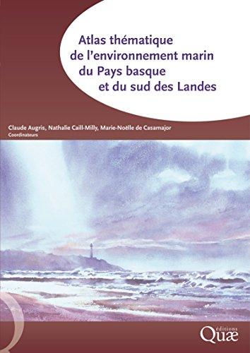 Atlas thématique de l'environnement marin du Pays basque et du sud des Landes par Claude Augris