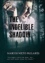 The Indelible Shadow (English Edition)