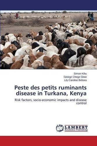 Peste des petits ruminants disease in Turkana, Kenya por Kihu Simon