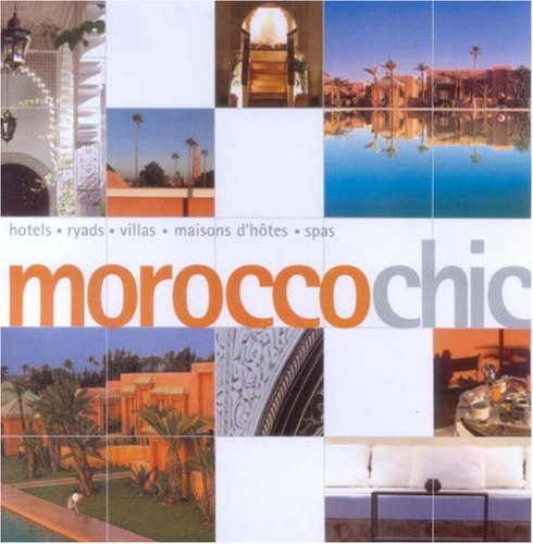 Morocco Chic (Chic Guides)