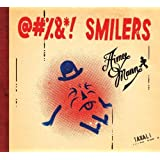 @#%&*! Smilers