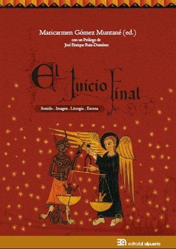 El Juicio Final: Sonido. Imagen. Liturgia. Escena