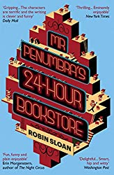 Mr Penumbra's 24-Hour Bookstore by Robin Sloan (2014) Paperback