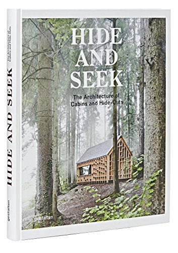 Buchseite und Rezensionen zu 'Hide and Seek: The Architecture of Cabins and Hide-Outs' von Sofia Borges