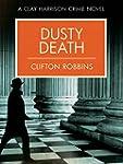 Dusty Death (Clay Harrison Crime Nove...