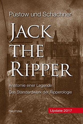 Jack the Ripper: Anatomie einer Legende
