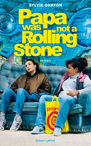 Papa was not a Rolling Stone (ROMAN) par Sylvie OHAYON