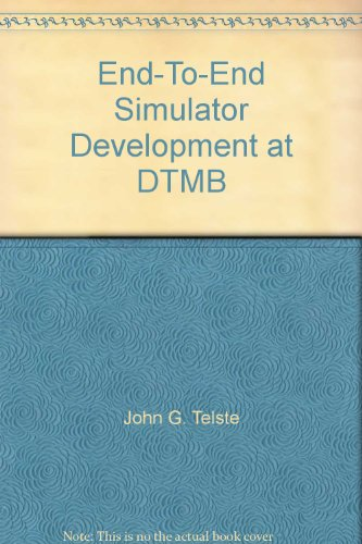 End-To-End Simulator Development at DTMB